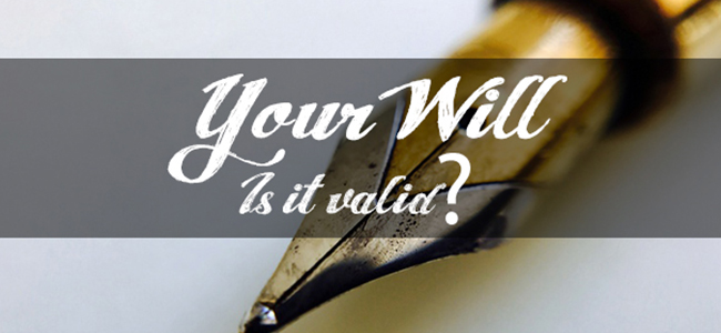 Is Your Will Valid?